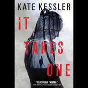 It Takes One: An Audrey Harte Novel, by Kate Kessler