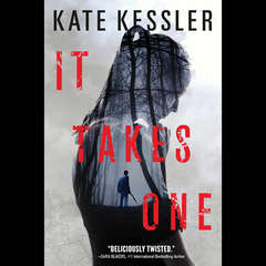 It Takes One: An Audrey Harte Novel Audiobook, by Kate Kessler