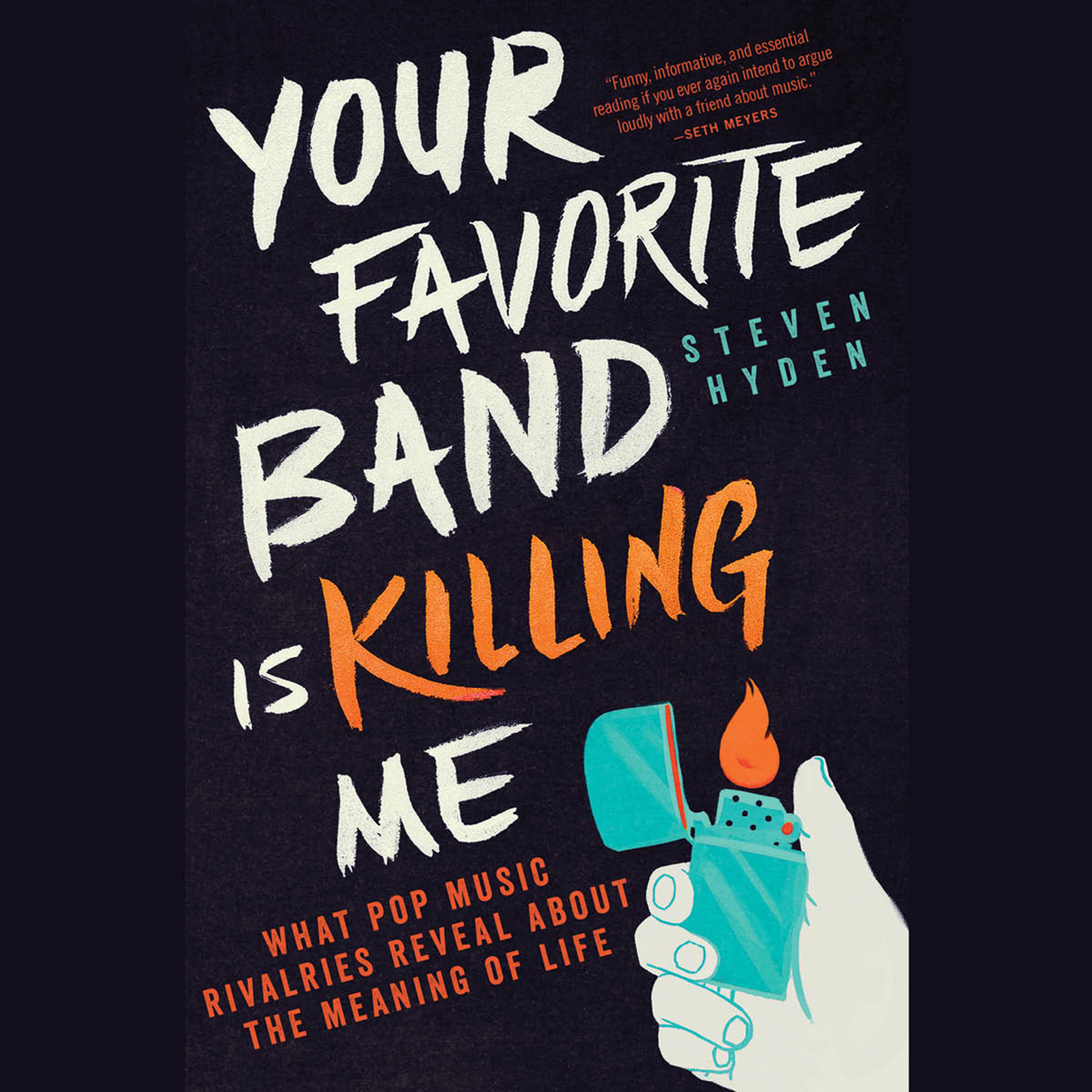 Printable Your Favorite Band Is Killing Me: What Pop Music Rivalries Reveal About the Meaning of Life Audiobook Cover Art