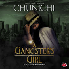 A Gangster's Girl Audiobook, by Chunichi