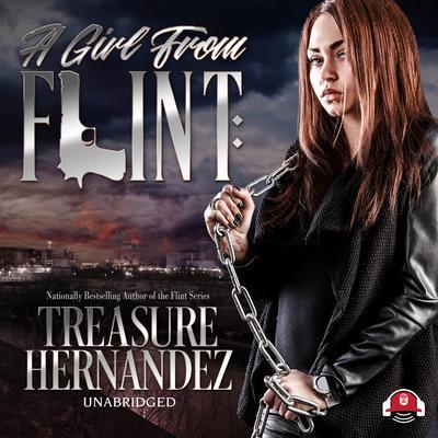 A Girl from Flint Audiobook, by Treasure Hernandez