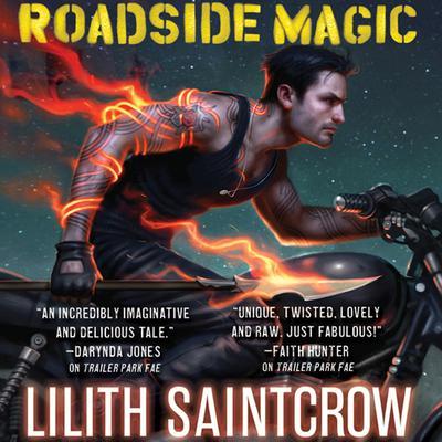 Roadside Magic Audiobook, by Lilith Saintcrow