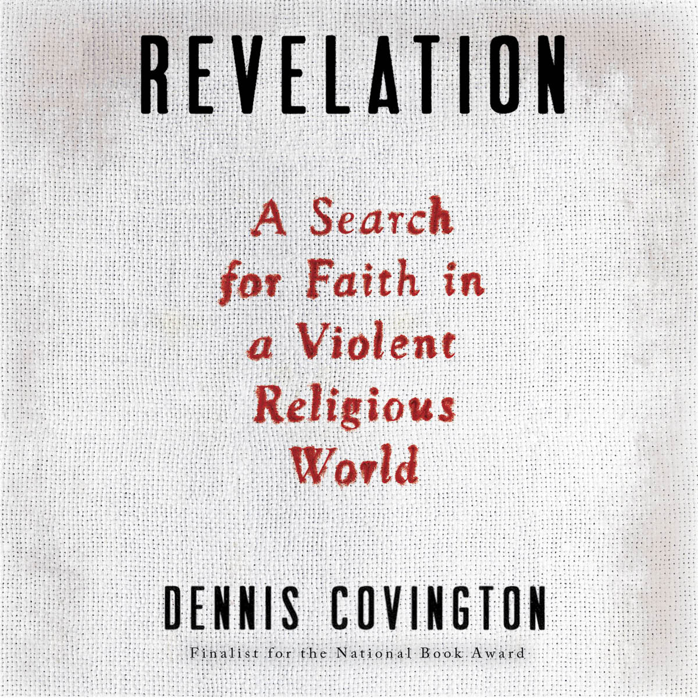 Printable Revelation: A Search for Faith in a Violent Religious World Audiobook Cover Art