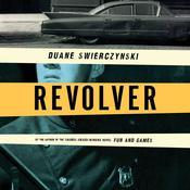 Revolver Audiobook, by Duane Swierczynski
