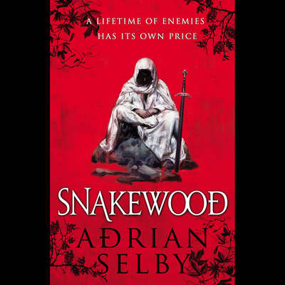Snakewood Audiobook, by Adrian Selby