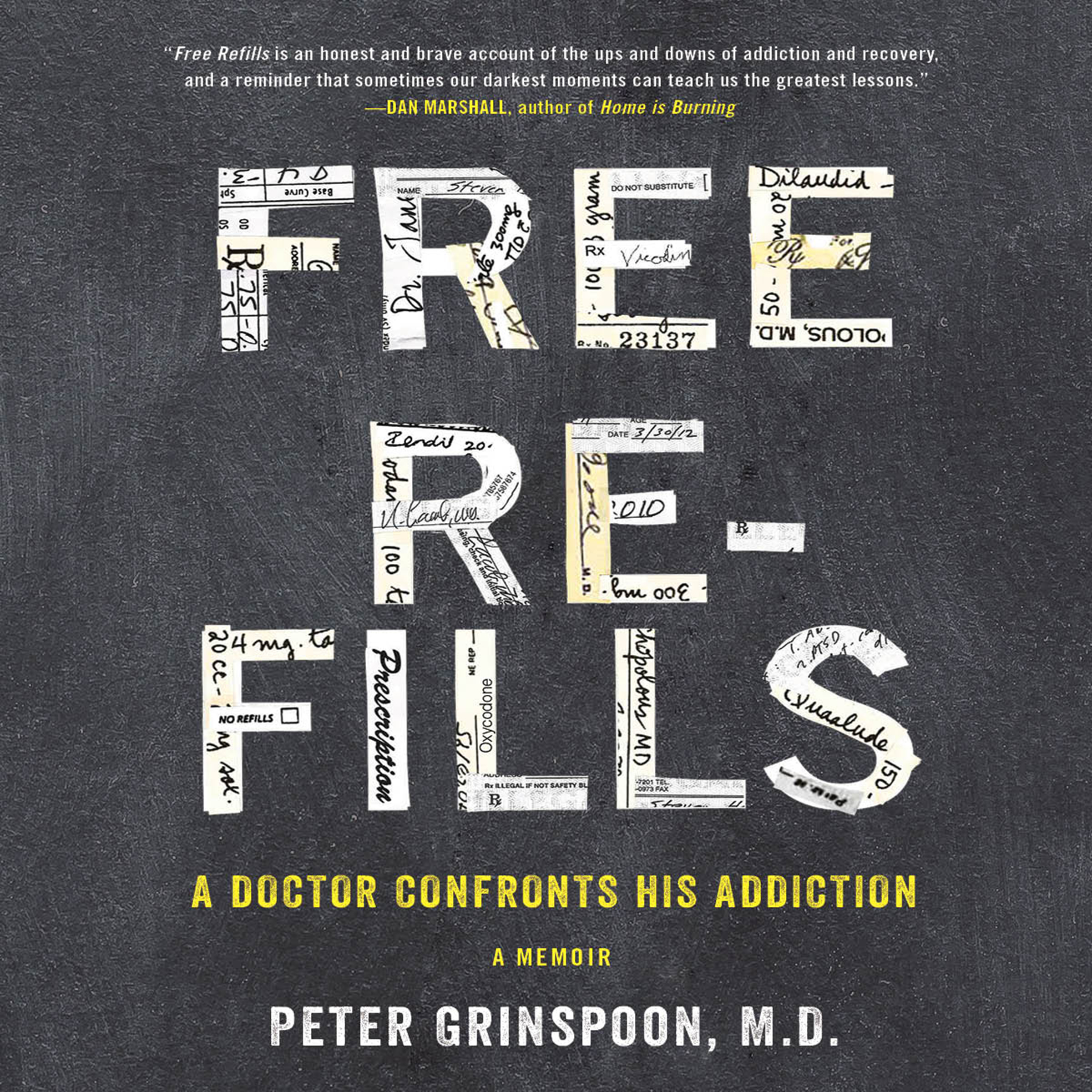Printable Free Refills: A Doctor Confronts His Addiction Audiobook Cover Art