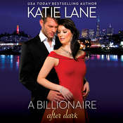 A Billionaire after Dark Audiobook, by Katie Lane