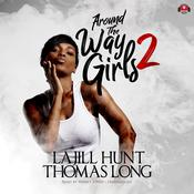 Around the Way Girls 2 Audiobook, by KaShamba Williams, Thomas Long, LaJill Hunt