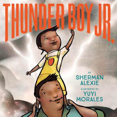 Thunder Boy Jr. Audiobook, by Sherman Alexie