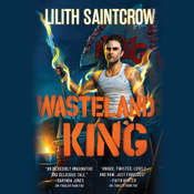 Wasteland King Audiobook, by Lilith Saintcrow