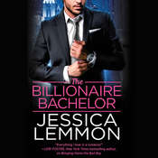The Billionaire Bachelor Audiobook, by Jessica Lemmon