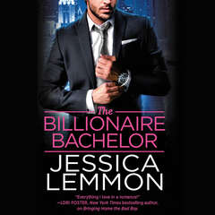The Billionaire Bachelor Audiobook, by Jessica Lemmon