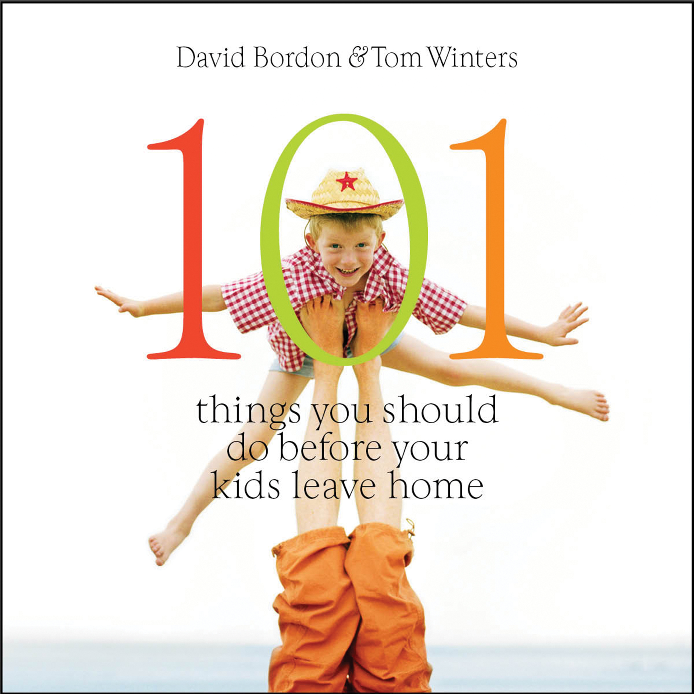 Printable 101 Things You Should Do before Your Kids Leave Home Audiobook Cover Art