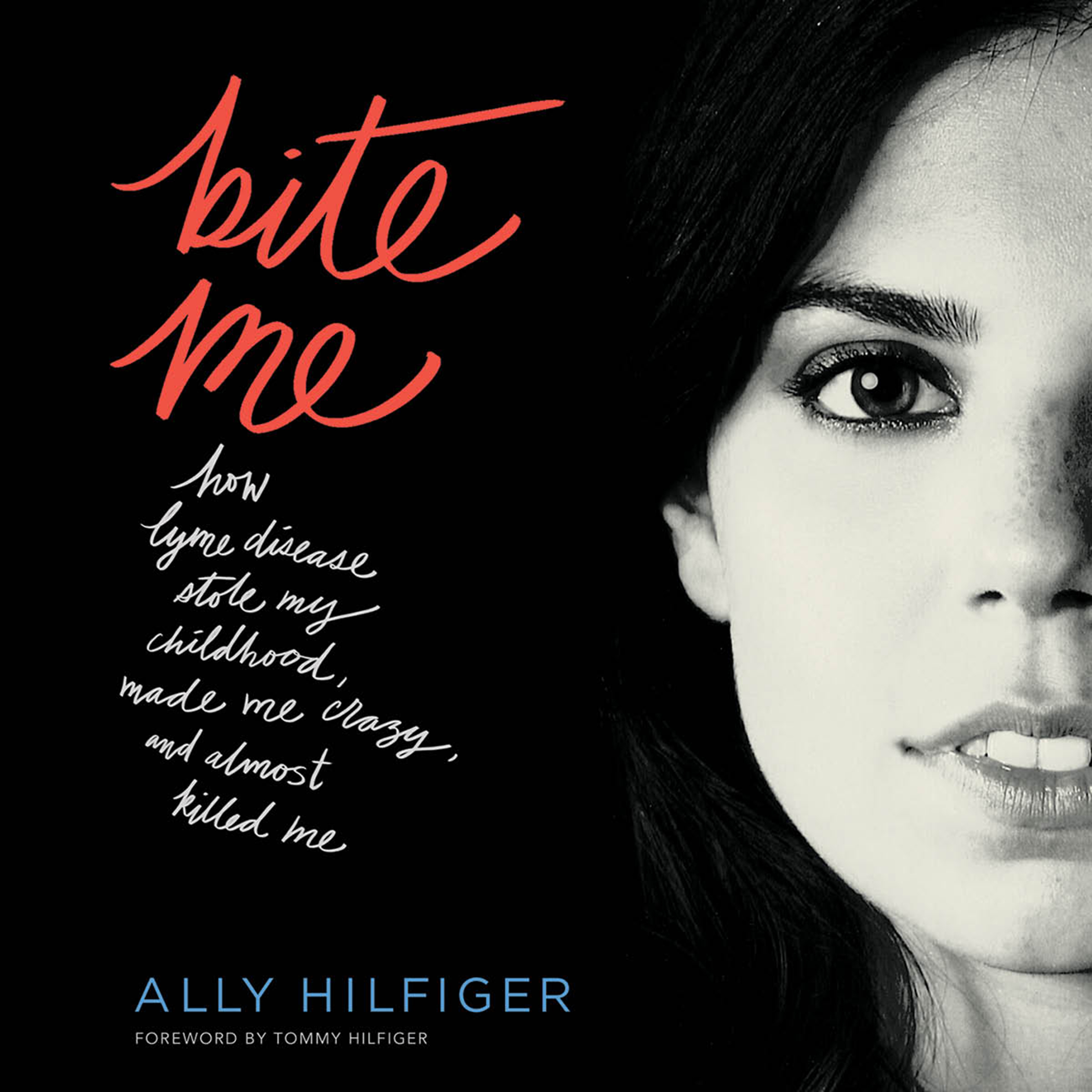 Printable Bite Me: How Lyme Disease Stole My Childhood, Made Me Crazy, and Almost Killed Me Audiobook Cover Art