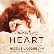 Unbreak My Heart, by Nicole Jacquelyn