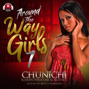Around the Way Girls 7 Audiobook, by Chunichi