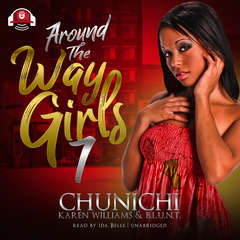 Around the Way Girls 7 Audiobook, by Chunichi, Karen Williams, B. L. U. N. T.