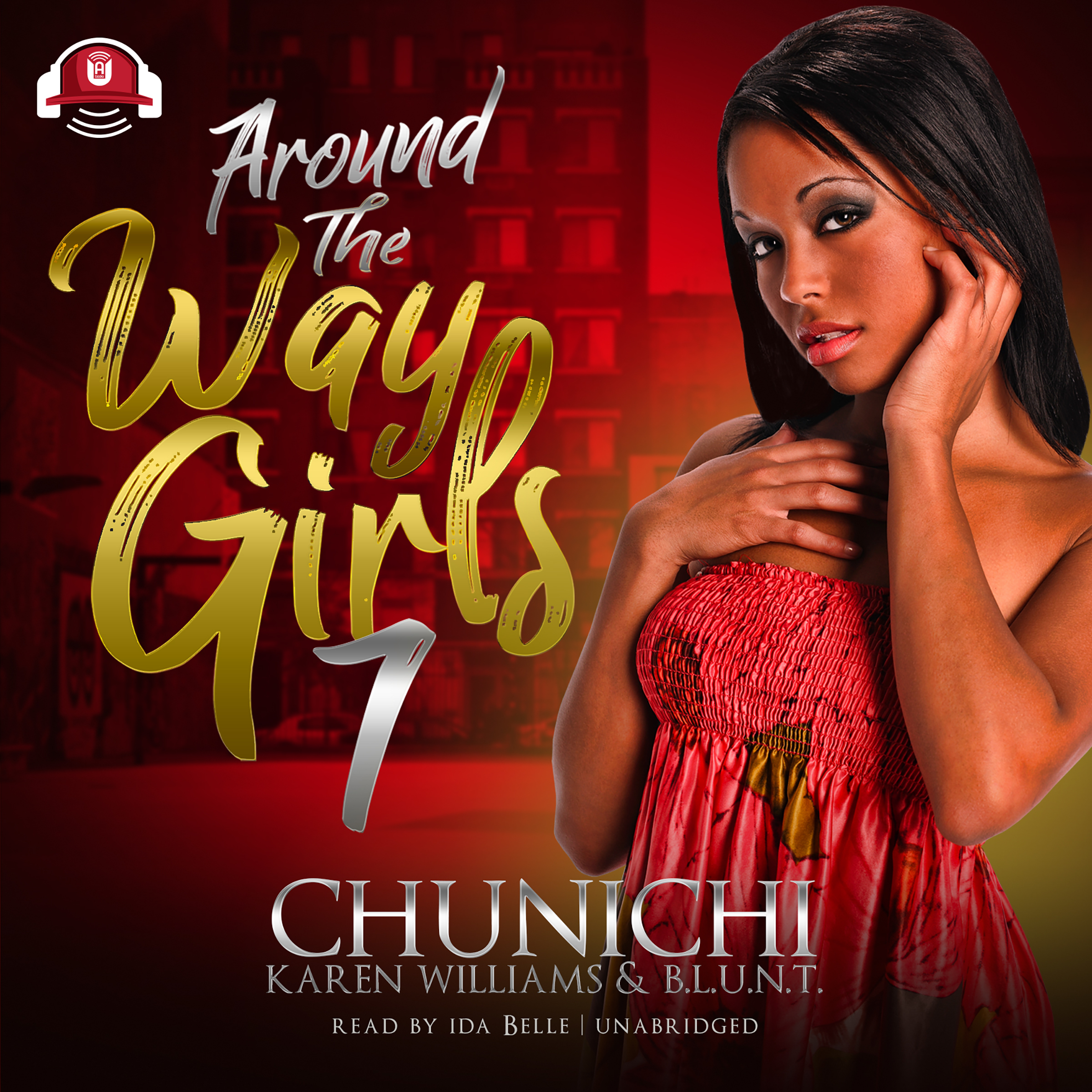 Printable Around the Way Girls 7 Audiobook Cover Art