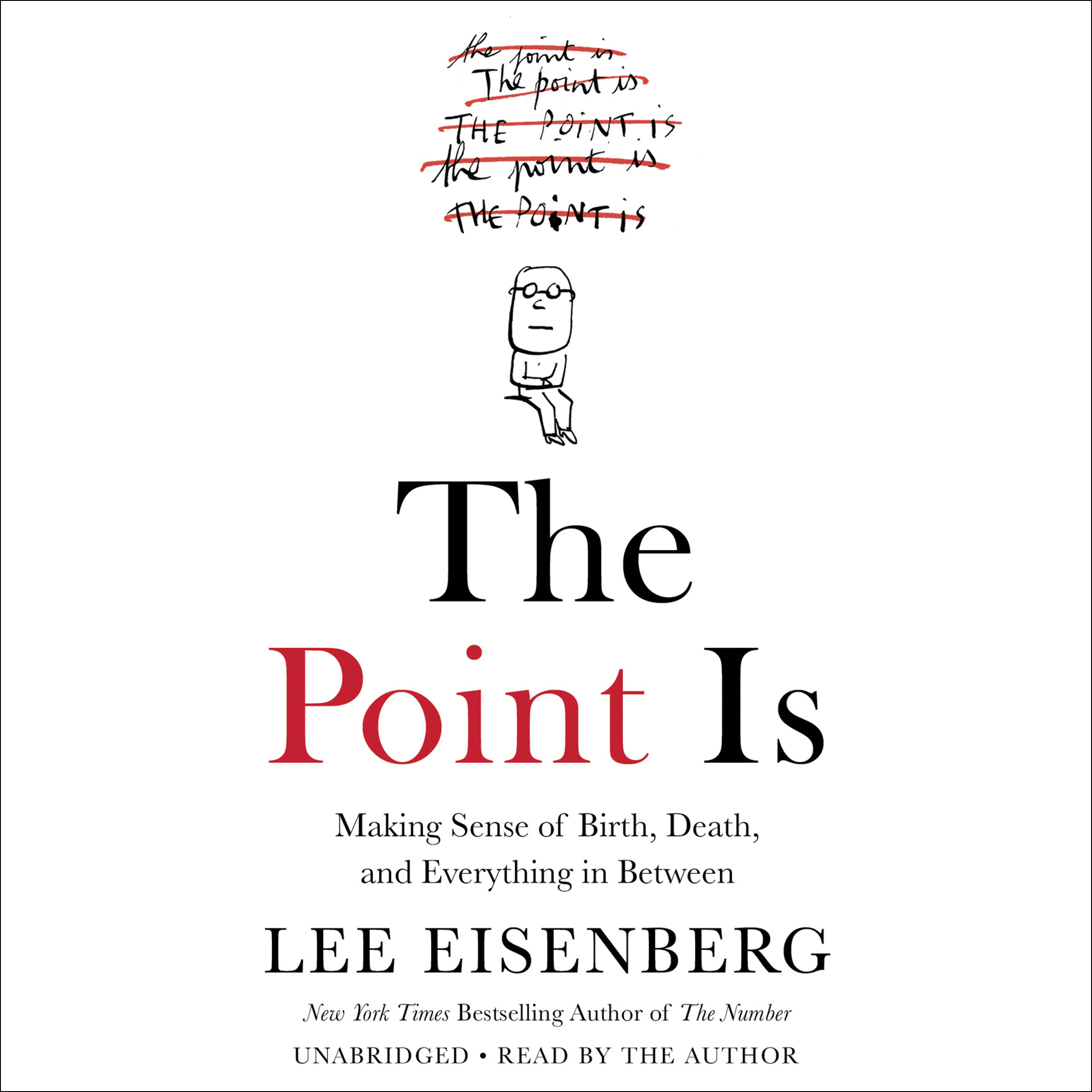 Printable The Point Is: Making Sense of Birth, Death, and Everything in Between Audiobook Cover Art
