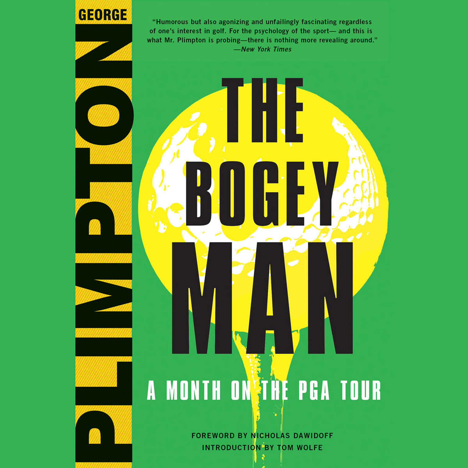 The Bogey Man: A Month on the PGA Tour Audiobook, by George Plimpton