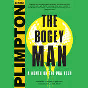 The Bogey Man: A Month on the PGA Tour, by George Plimpton