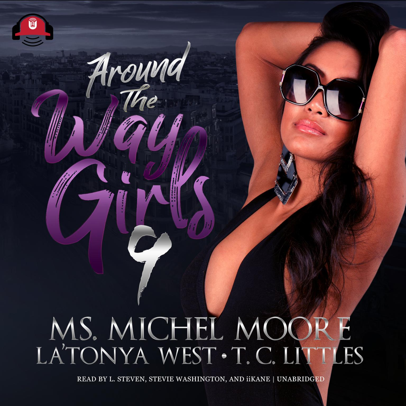 Around the Way Girls 9 Audiobook, by Michel Moore