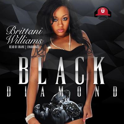 Black Diamond Audiobook, by Brittani Williams