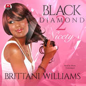 Black Diamond 2: Nicety Audiobook, by Brittani Williams