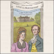 Love & Friendship: In Which Jane Austens Lady Susan Vernon Is Entirely Vindicated Audiobook, by Whit Stillman