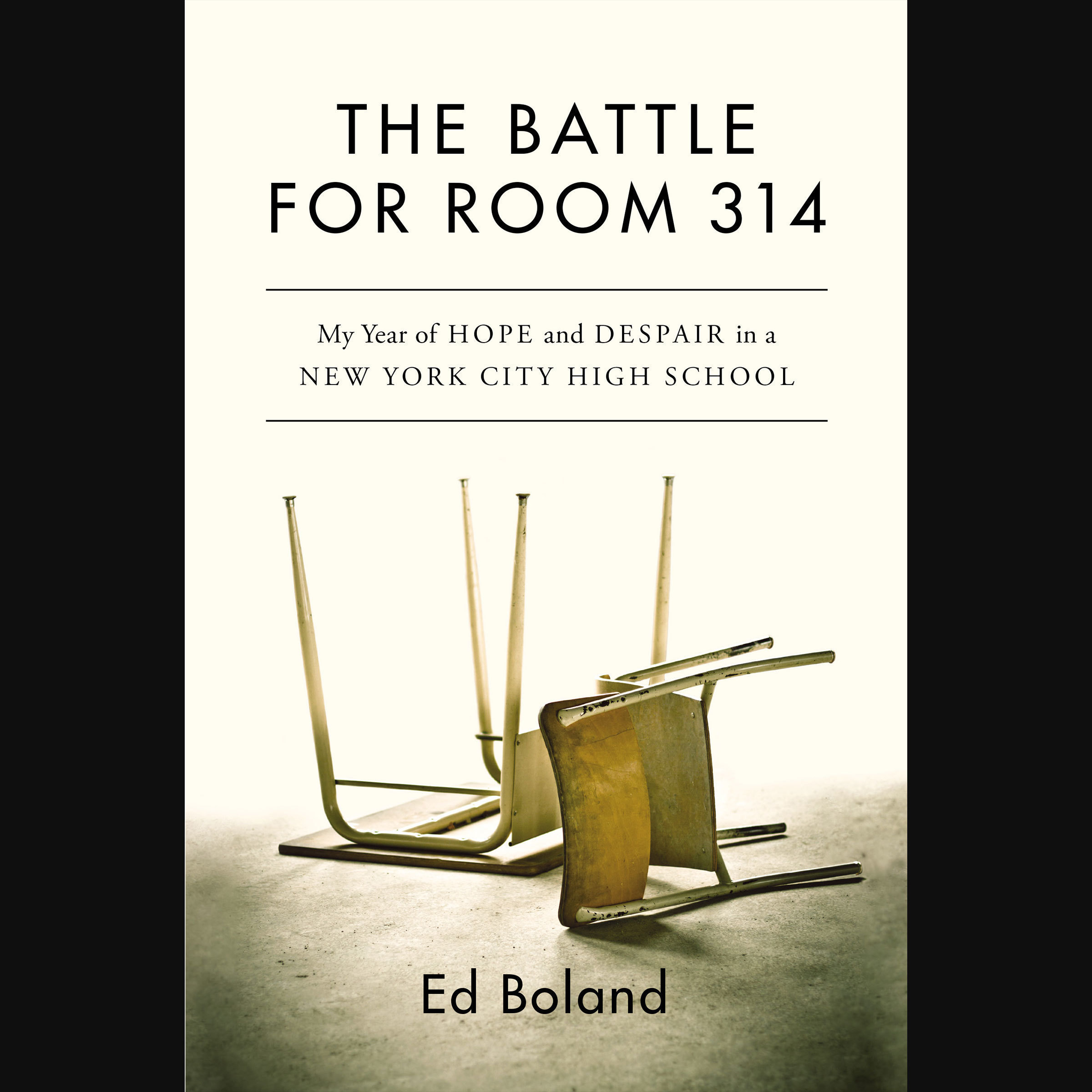 Printable The Battle for Room 314: My Year of Hope and Despair in a New York City High School Audiobook Cover Art