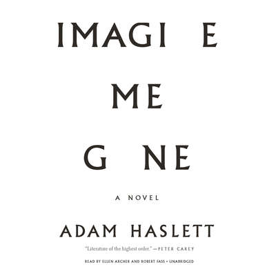 Imagine Me Gone Audiobook, by Adam Haslett