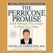 The Perricone Promise: Look Younger, Live Longer in Three Easy Steps, by Nicholas Perricone