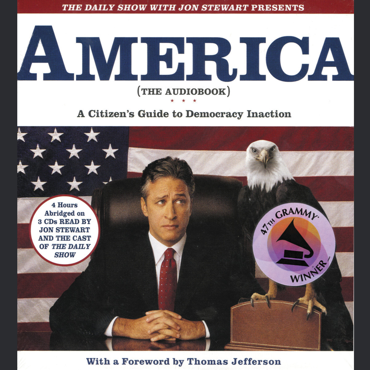 Printable The Daily Show with Jon Stewart Presents America (The Audiobook): A Citizen's Guide to Democracy Inaction Audiobook Cover Art