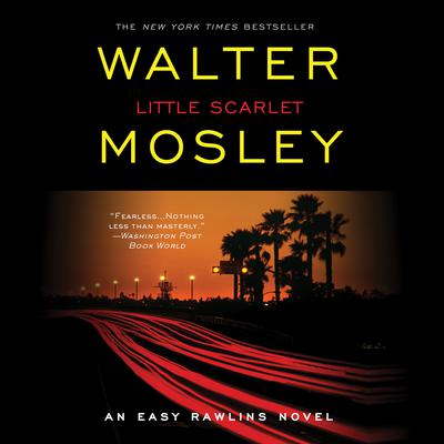 Little Scarlet: A Novel Audiobook, by Walter Mosley
