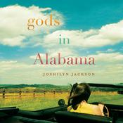 Gods in Alabama Audiobook, by Joshilyn Jackson