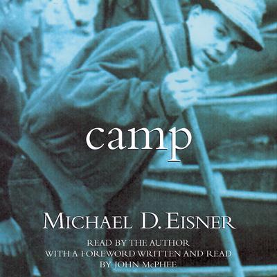Camp Audiobook, by Michael D. Eisner