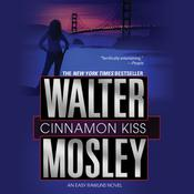 Cinnamon Kiss: A Novel Audiobook, by Walter Mosley