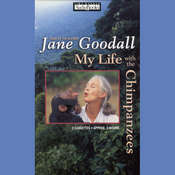 My Life with the Chimpanzees Audiobook, by Jane Goodall