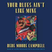 Your Blues Aint Like Mine Audiobook, by Bebe Moore Campbell