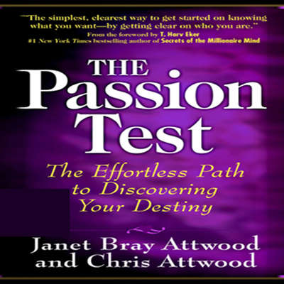 The Passion Test Audiobook, by Janet Bray Attwood