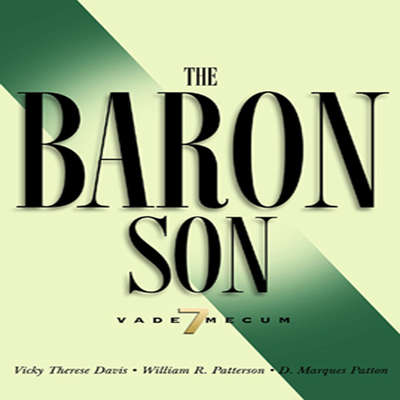 The Baron Son: Vade Mecum 7 Audiobook, by Vicky Therese Davis