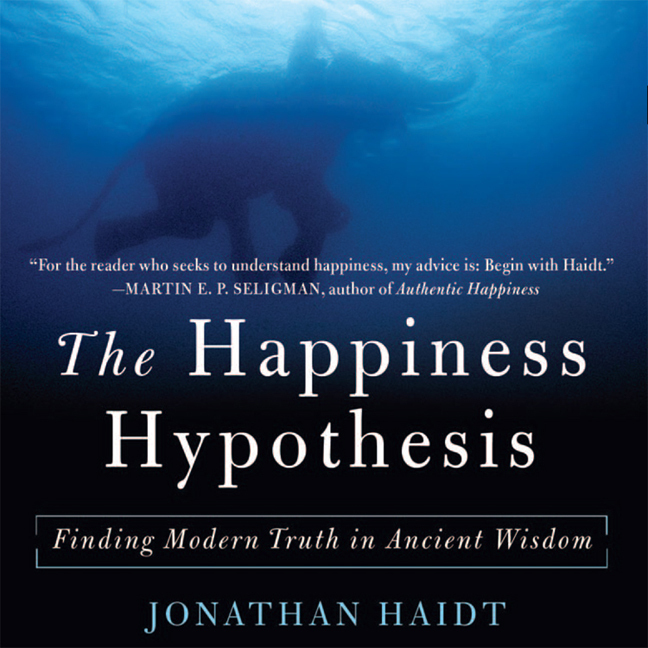 Printable Happiness Hypothesis: Finding Modern Truth in Ancient Wisdom...Why the Meaningful Life is Closer Than You Think Audiobook Cover Art