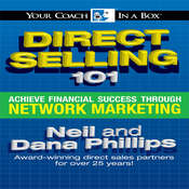 Direct Selling 101: Achieve Financial Success through Network Marketing Audiobook, by Neil Phillips, Dana Phillips