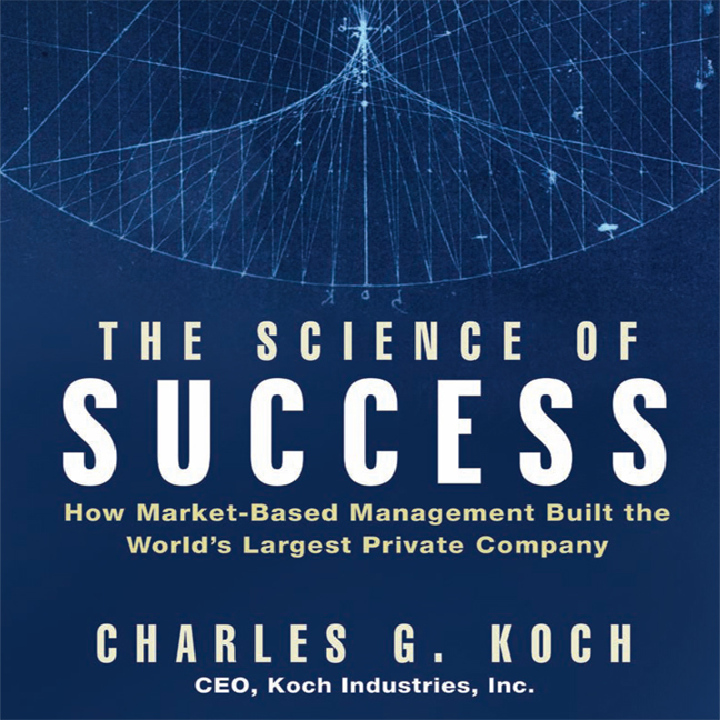 Printable The Science of Success: How Market-Based Management Built the World's Largest Private Company Audiobook Cover Art