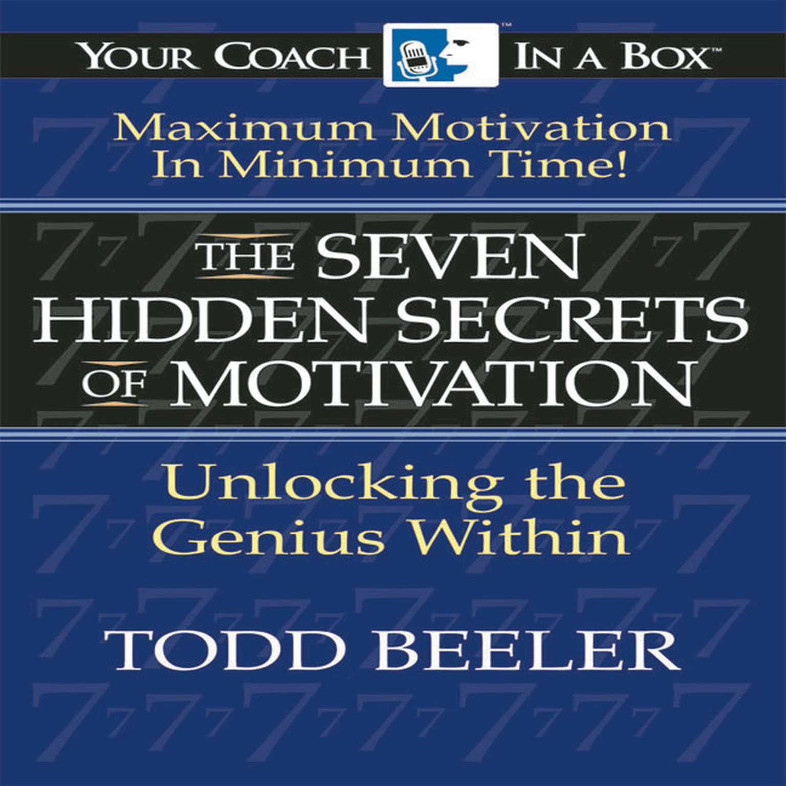 Printable The 7 Hidden Secrets of Motivation: Unlocking the Genius Within Audiobook Cover Art