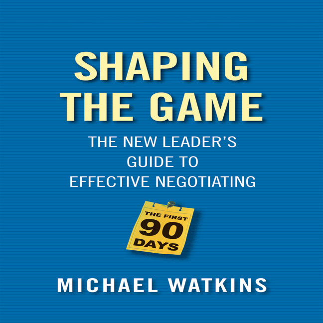 Printable Shaping the Game: The New Leader's Guide to Effective Negotiating Audiobook Cover Art