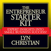 The Entrepreneurs Starter Kit: Expert Insights into Small Business Success Audiobook, by Lyn Christian