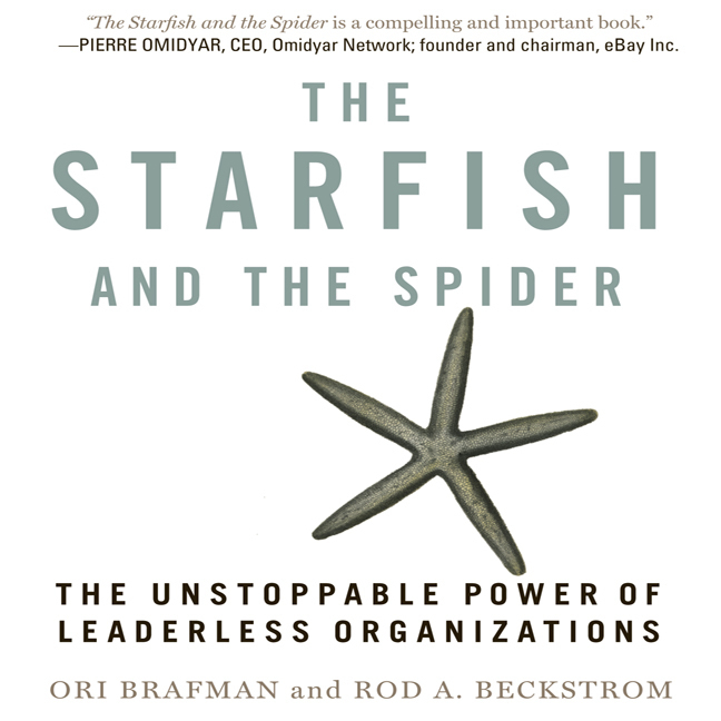 Printable The Starfish and the Spider: The Unstoppable Power of Leaderless Organizations Audiobook Cover Art