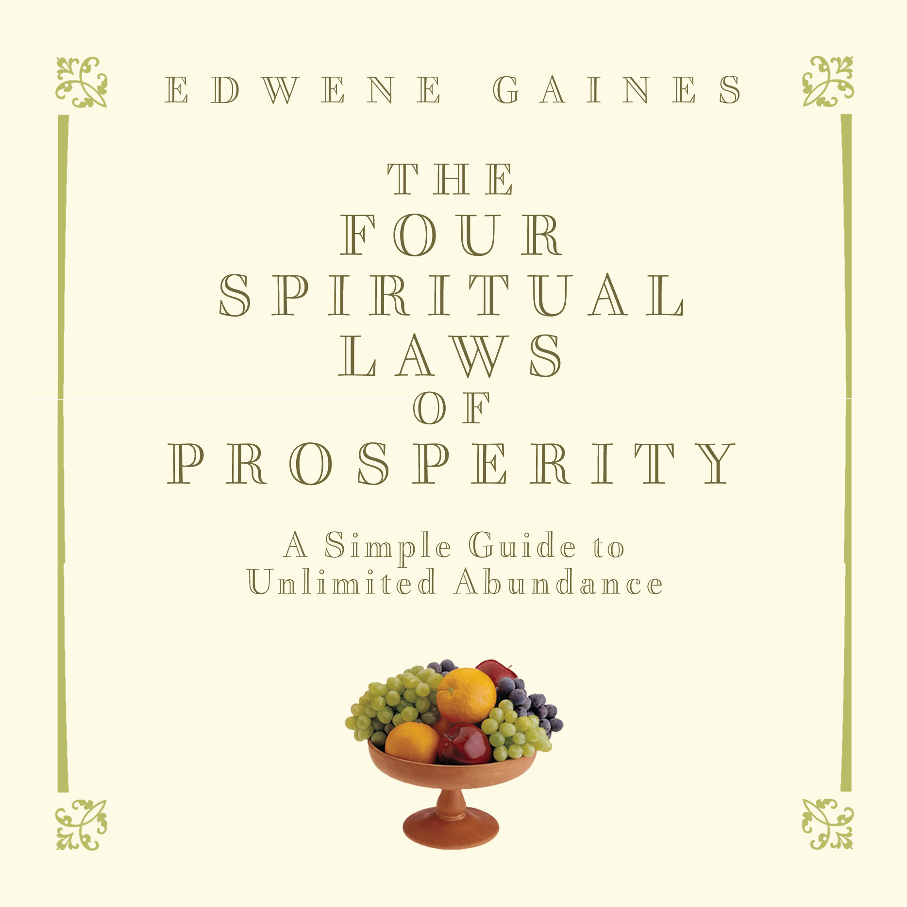 Printable The Four Spiritual Laws of Prosperity: A Simple Guide to Unlimited Abundance Audiobook Cover Art