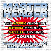 Master Reader: The 4-Hour Speed-Reading, Speed-Thinking Course Audiobook, by Edward L. Fritsch, Nate Rosenblatt